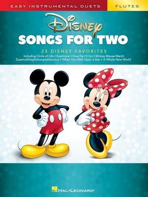 【599免運費】Disney Songs for Two Flutes / HL00284643