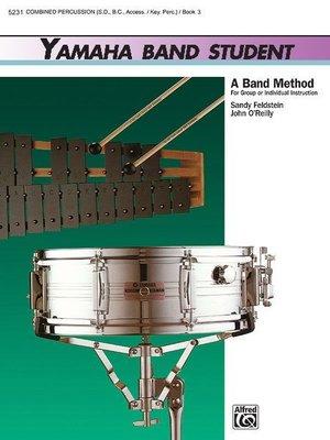 【599免運費】Yamaha Band Student, Book 3【Combined Percussion】5231
