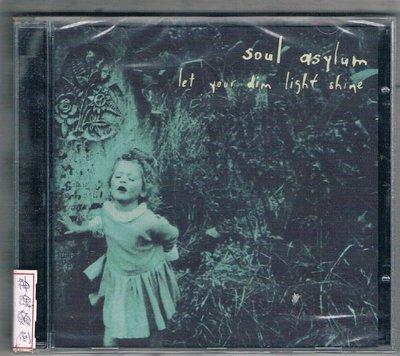 [鑫隆音樂]西洋CD-神魂顛倒Soul Asylum : Let Your Dim Light Shine / 全新