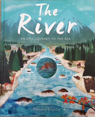 The River : An Epic Journey to the Sea  (洞洞書-冒險故事)