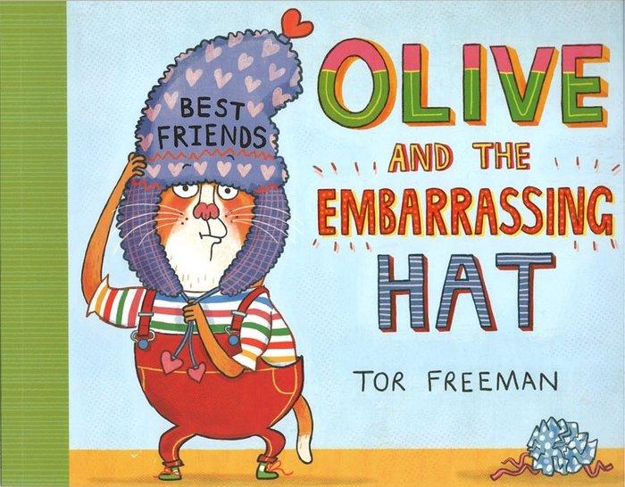 *小貝比的家*OLIVE AND THE EMBARRASSING HAT/平裝/4-5歲中班/情緒管理