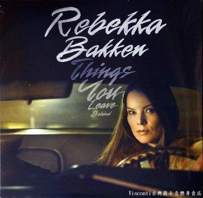 @【okeh】Rebekka Bakken蕾貝卡.碧肯:Things You Leave Behind拋諸腦後(黑膠)
