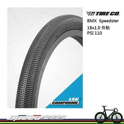 【速度公園】VEE TIRE CO BMX Speedster 外胎/18X1.0(19-400)/110psi/自行車