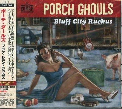 K - Porch Ghouls - Bluff City Ruckus - 日版 +3BONUS - NEW