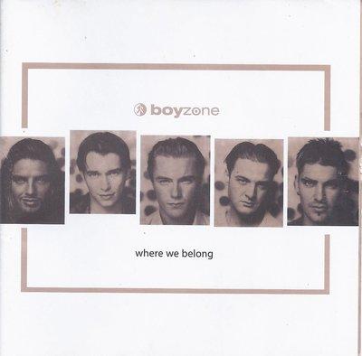 二手CD~【男孩特區】Boyzone ~ Where We Belong [Germany]