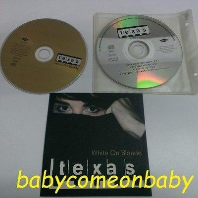 舊CD 英文專輯 TEXAS 德州合唱團 WHITE ON BLONDE 絕世美女