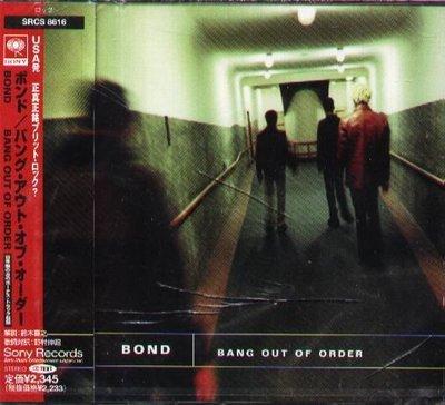 K - BOND - BANG OUT OF ORDER - 日版 CD+1BONUS - NEW