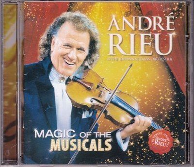 音樂居士*Andre Rieu Magic Of The Musicals 安德魯.瑞歐 歌舞劇神采*CD專輯