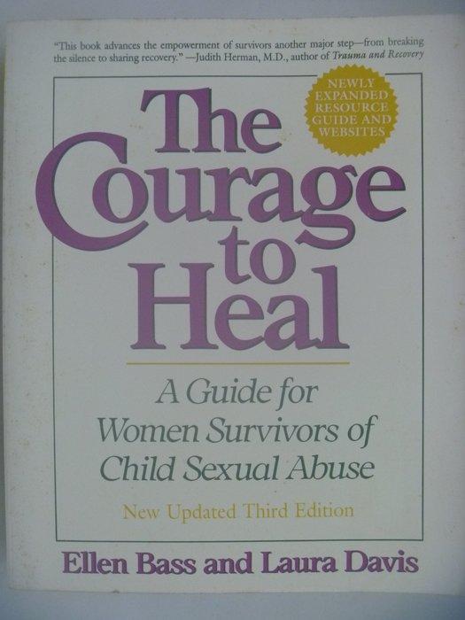 【月界二手書店】The Courage to Heal_Ellen Bass_兒童性虐待女性倖存者指南 〖心理〗AJR
