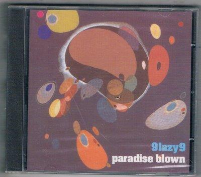 [鑫隆音樂]西洋CD-9lazy9 / paradise blown {5021392052120}/全新