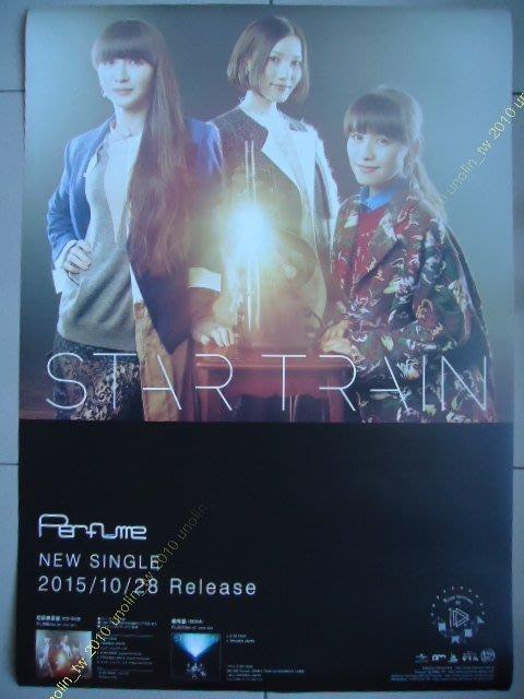 海報滿3張 ~PERFUME~STAR TRAIN~ 女子偶像團體日文日語專輯宣傳~ 大直