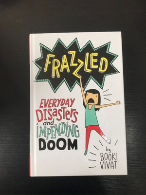Frazzled Everyday Disasters and Impending Doom book by Booki Vivat