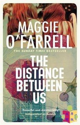 [文閲原版]我們之間的距離 英文原版 The Distance Between Us  Maggie OFarrell  Tinder Press