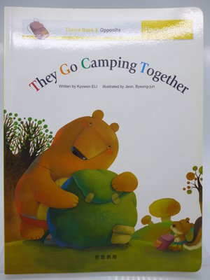【月界2】They Go Camping Together(絕版)_龍瑛、陳沂嫚、吳薏如_啟思教育 〖少年童書〗AKS