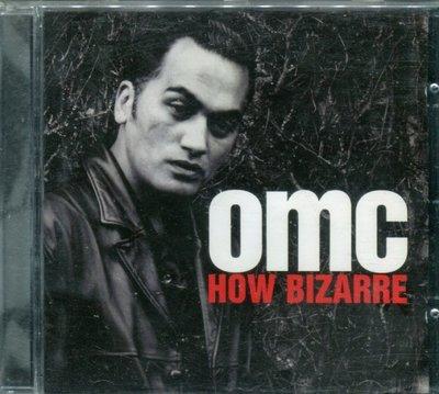 【嘟嘟音樂2】OMC - How Bizarre  (全新未拆封)