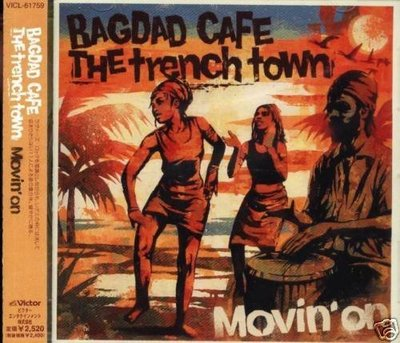 K - BAGDAD CAFE THE trench town - Movin' On - 日版 - NEW