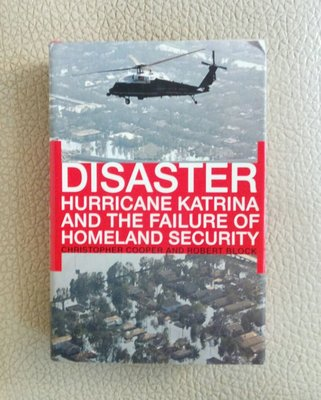 【書鄉世家】DISASTER:Hurricane Katrina and The Failure of Homeland Security (精裝本)