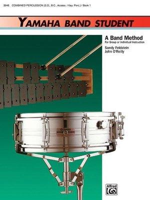 【599免運費】Yamaha Band Student,Book 1【Combined Percussion】3946