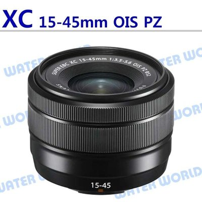 【中壢NOVA-水世界】Fujifilm 富士 XC 15-45mm F3.5-5.6 OIS PZ 拆鏡-平輸 一年保