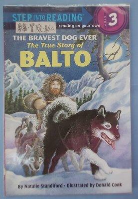 The bravest dog ever-The true story of Balto~英文繪本