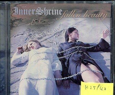 *真音樂* INNER SHRINE / FALLEN BEAUTY 二手 K25940