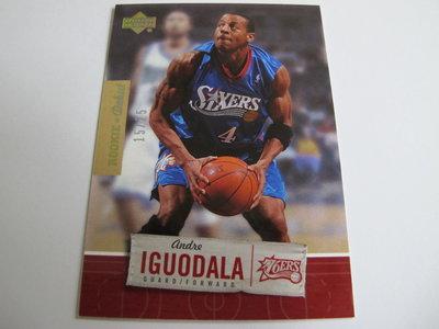 ~ Andre Iguodala ~ 2005年UD 安東尼 超限量25張 金版特殊平行卡