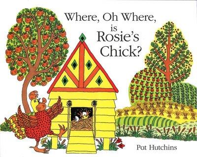 *小貝比的家*WHERE, OH WHERE, IS ROSIE'S CHICK?/平裝/3~6歲/ 幽默 Humor