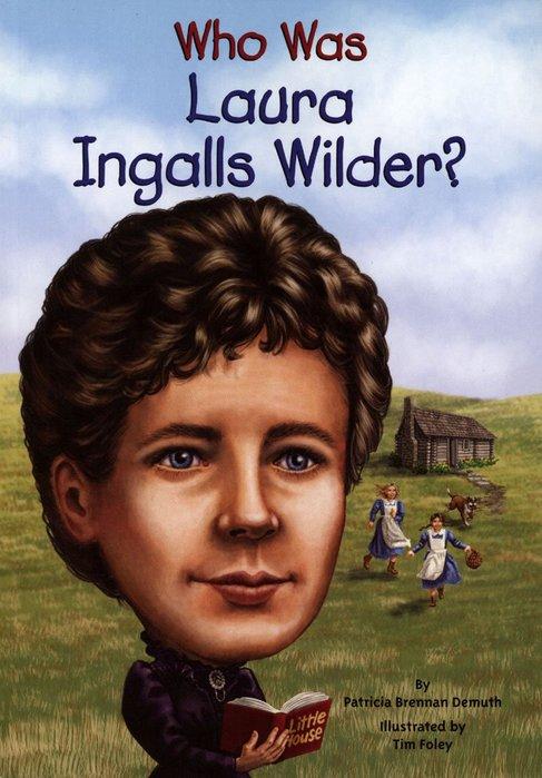 *小貝比的家*WHO WAS LAURA INGALLS WILDER?/平裝/7~12歲/偉人傳記