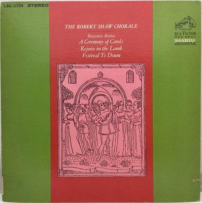 古典-RCA/LSC-2759/布列頓:耶誕頌,Rejoice in the Lamb/羅伯蕭-羅伯蕭合唱團