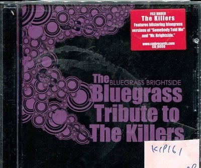 *真音樂* THE BLUEGRASS TRIBUTE TO THE KILLERS 二手 K19161