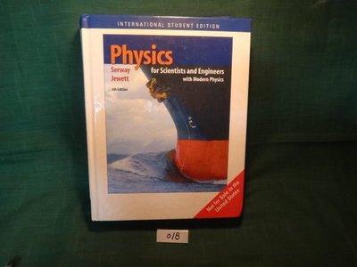 【愛悅二手書坊 12-60】Physics for Scientists and engineers  聖智學習EMEA地區