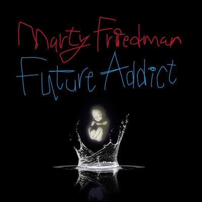 【搖滾帝國】MARTY FRIEDMAN / Future Addict (Arch Enemy 相關專輯)