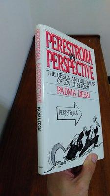 【英文舊書】[俄國] 蘇聯經改 Perestroika in Perspective, Padma Desai