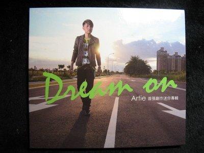 阿堤 Artie - Dream on 首張創作迷你專輯 - 2013年版 碟片如新 - 201元起標 M1385
