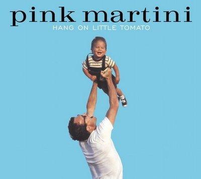 【黑膠唱片LP】期待美夢成真Hang on Little Tomato/紅粉馬丁尼Pink Martini-HNZ002