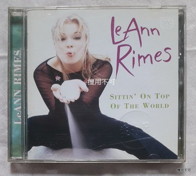 LeAnn rimes 黎安萊姆絲 sittin′ on top of the world 天之驕女專輯