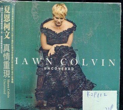 *真音樂* SHAWN COLVIN / UNCOVERED 二手 K29112