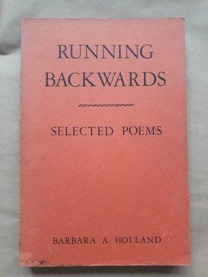 (絕版)Barbara A. Holland-Running Backwards: Selected Poems(詩集)