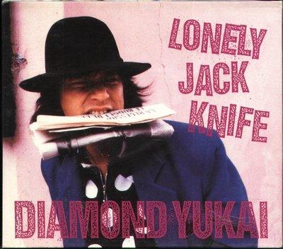 K - DIAMOND YUKAI  - LONELY JACK KNIFE - 日版 - NEW 1993