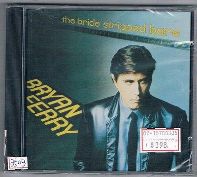 [鑫隆音樂]西洋CD-布萊恩費瑞:THE BRIDE STRIPPED BARE[077778687726]全新