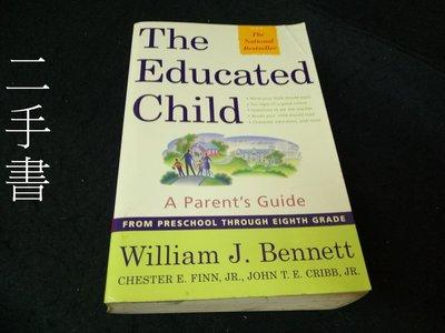 【本度二手書3B14】The Educated Child:0684872722