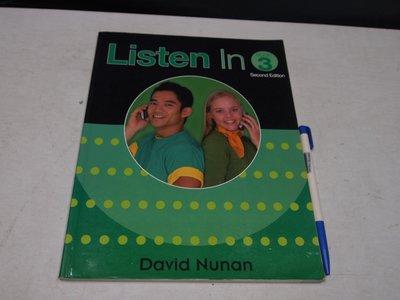 【考試院二手書】《Listen in 3》ISBN:0838404642│Heinle & Heinle(B11Z32)