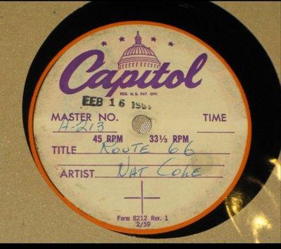 "Nat King Cole Route 66 8"" 45rpm acetate 只此一張 Nat King Cole 金屬母盤"