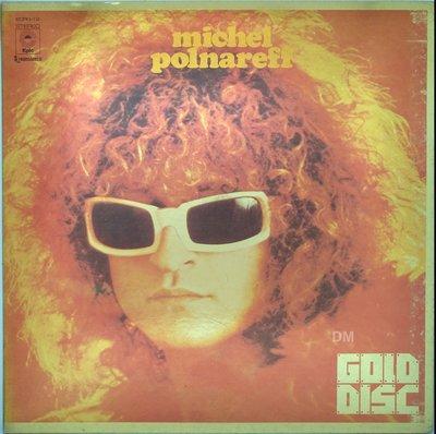 黑膠唱片 Michel Polnareff – Gold Disc - 1973 Epic/CBS