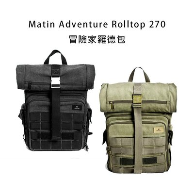 【EC數位】Matin Adventure Rolltop 270冒險家羅德包 後背包 攝影包 相機 鏡頭包 外拍 攝影