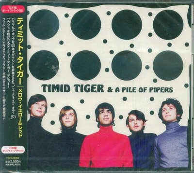 (甲上唱片) Timid Tiger & A Pile Of Pipers - 日盤+3BONUS