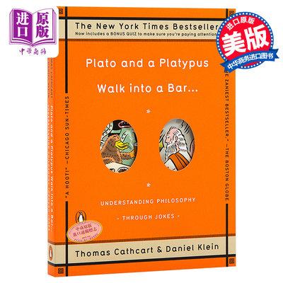 柏拉圖與鴨嘴獸步行到一個酒吧:一本用笑話寫成的極簡西方哲學史 英文原版Plato and A Platypus Walk into A Bar