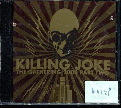 *真音樂* KILLING JOKE / GATHERING 2CD 二手 K4159 (封面底破) (清倉.下標賣4)