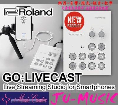 造韻樂器音響- JU-MUSIC - Roland GO LIVECAST 手機 直播 支援 Apple IOS 安卓