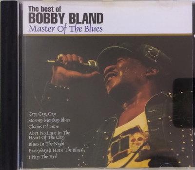 《絕版專賣》Bobby Bland 巴比布蘭德 / Master of The Blues 精選輯 (歐版.無IFPI)